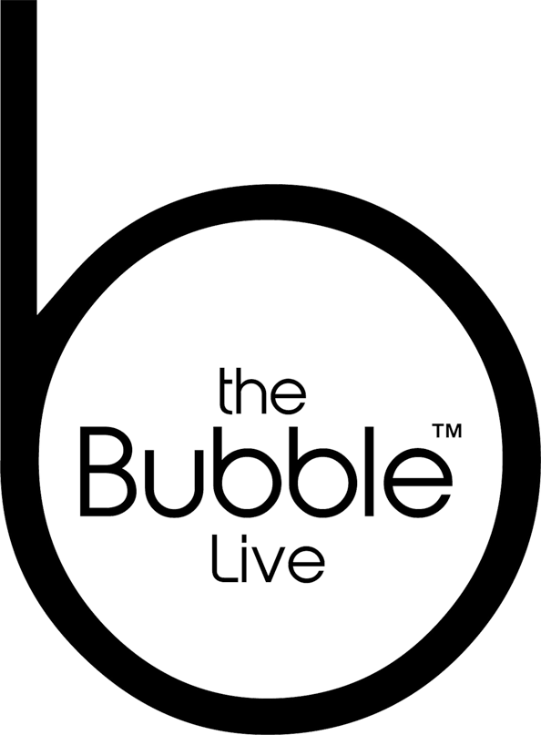 The Bubble Live